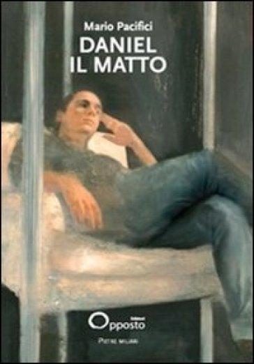 Daniel il Matto - Mario Pacifici | Kritjur.org