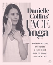 Danielle Collins  Face Yoga