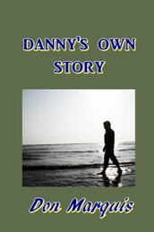 Danny s Own Story