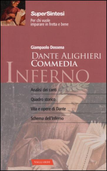Dante Alighieri. Commedia. Inferno - Giampaolo Dossena | Thecosgala.com