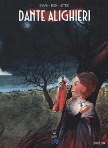 Dante Alighieri. Ediz. inglese - Alessio D'Uva pdf epub