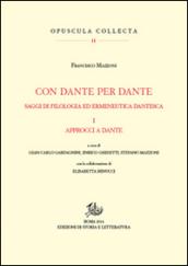 Image of Con Dante e per Dante. Saggi di filologia dantesca. 1.Approcci a Dante