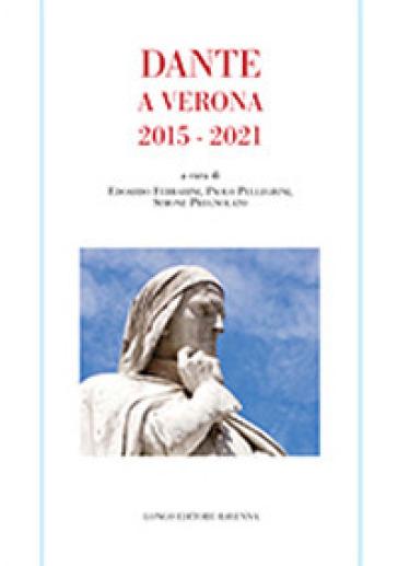 Dante a Verona 2015-2021