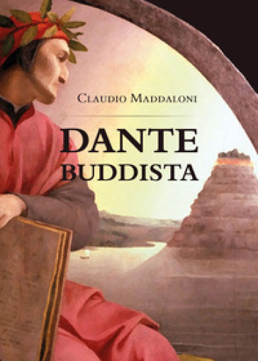 Dante buddista - Claudio Maddaloni |