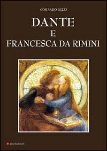 Dante e Francesca da Rimini - Corrado Gizzi pdf epub