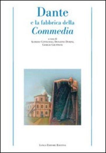 Dante e la fabbrica della Commedia - G. Gruppioni | Rochesterscifianimecon.com