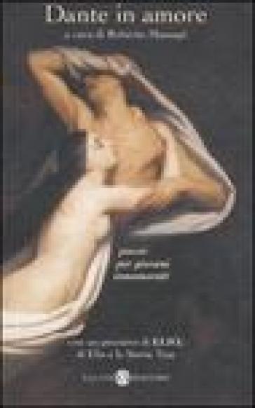 Dante in amore - Dante Alighieri | Kritjur.org