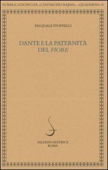 Dante e la paternità del «Fiore»