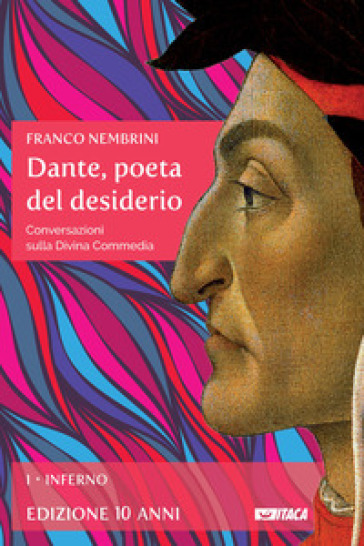 Dante, poeta del desiderio. Conversazioni sulla Divina Commedia. 1: Inferno - Franco Nembrini pdf epub