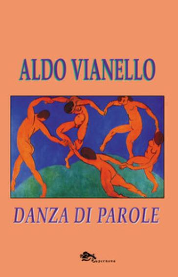 Danza di parole - Aldo Vianello pdf epub