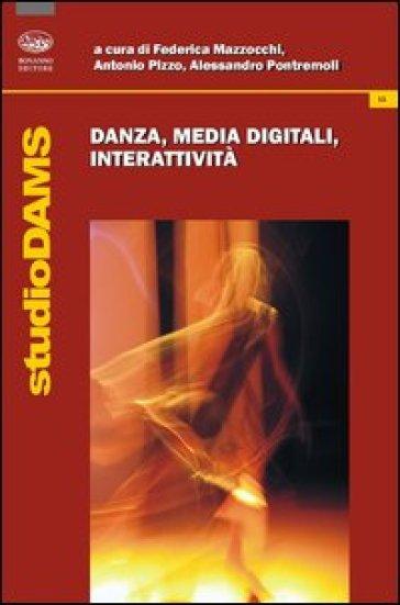 Danza, media digitali, interattività - F. Mazzocchi |