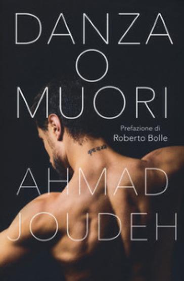 Danza o muori - Ahmad Joudeh pdf epub