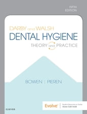 Darby and Walsh Dental Hygiene E-Book