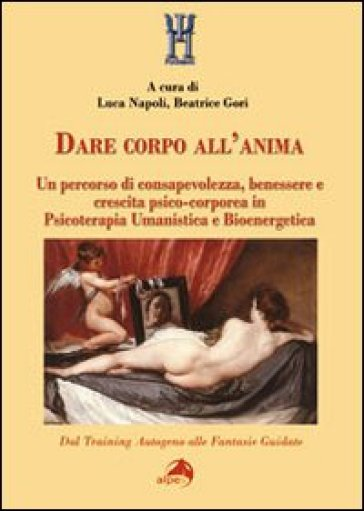 Dare corpo all'anima
