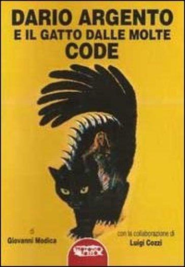 Dario Argento e il gatto dalle molte code - Giovanni Modica  