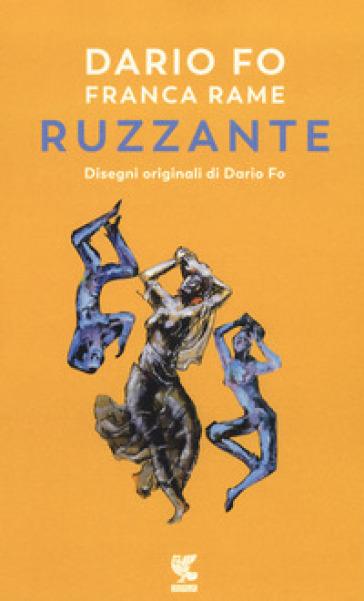 Dario Fo e Franca Rame ripropongono e recitano Ruzzante - Dario Fo  