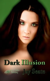Dark Illusion