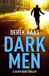 Dark Men: Exclusive Ebook Edition