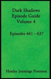 Dark Shadows Episode Guide Volume 4