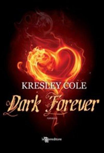 Dark forever - Kresley Cole | Rochesterscifianimecon.com