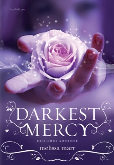 Darkest Mercy. Discordi armonie - Melissa Marr pdf epub