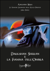 Darkshan Sheran e la fiamma dell
