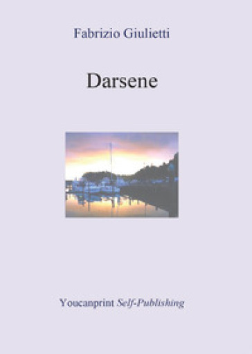 Darsene - Fabrizio Giulietti |