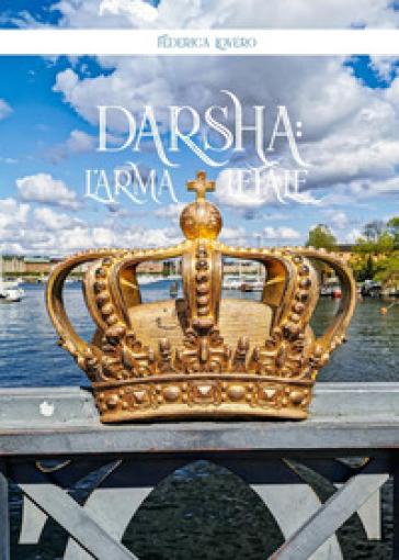 Darsha: l'arma letale - Federica Lovero |