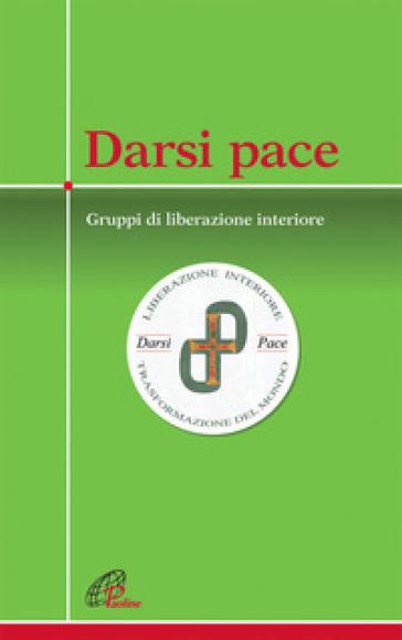 Darsi pace - Marco Guzzi | Ericsfund.org