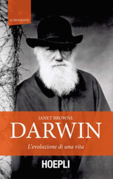Darwin. L'evoluzione di una vita - Janet Browne | Thecosgala.com