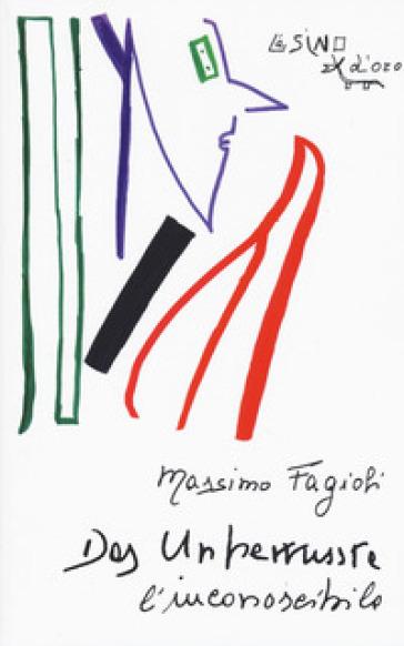 Das Unbewusste. L'inconoscibile. Lezioni 2003 - Massimo Fagioli pdf epub