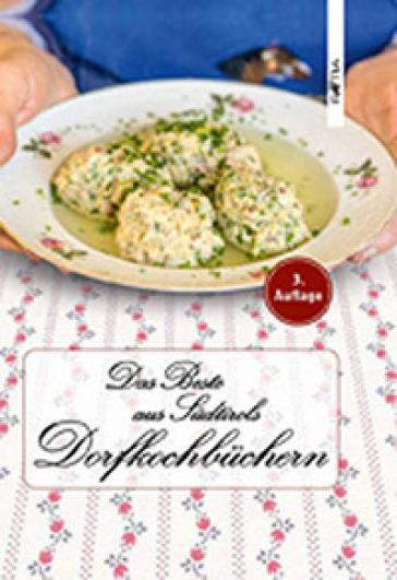 Das beste aus Sudtirols dorfkochbuchern