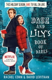 Dash And Lily s Book Of Dares (Dash & Lily, Book 1)