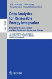 Data Analytics for Renewable Energy Integration: Informing the Generation and Distribution of Renewable Energy