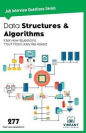 Data Structures & Algorithms Interview Questions You ll Most Likely be Asked