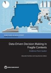 Data-driven decision making in fragile contexts