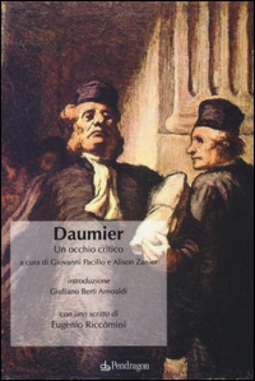 Daumier. Un occhio critico - G. Pacilio  