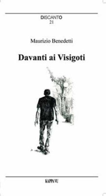 Davanti ai Visigoti - Maurizio Benedetti  
