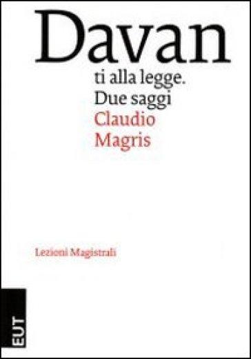 Davanti alla legge - Claudio Magris |