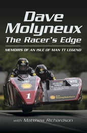 Dave Molyneux: The Racer s Edge