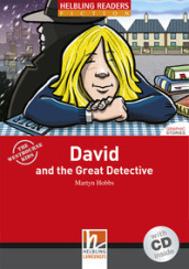 David and the great detective. Livello 1 (A1). Con CD Audio