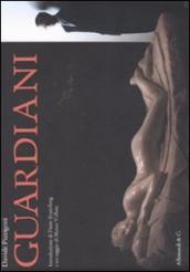 Davide Pizzigoni. Guardiani. Catalogo della mostra (Milano, 25 novembre 2011-5 febbraio 2012)