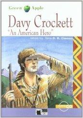 Davy Crockett. An american hero
