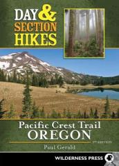 Day & Section Hikes Pacific Crest Trail: Oregon