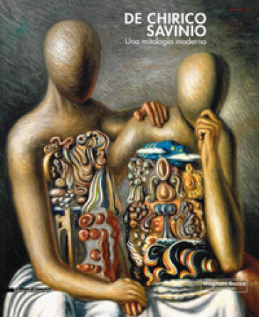 De Chirico e Savinio. Una mitologia moderna. Catalogo della mostra (Roma, 16 marzo-30 giugno 2019). Ediz. a colori - A. Ensabella | Thecosgala.com