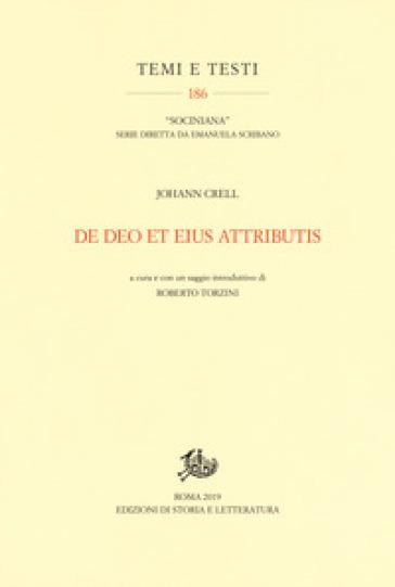De Deo et eius attributis - Johannes Crell |