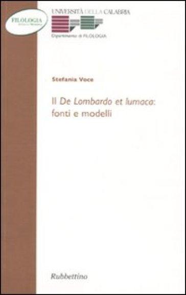 Il «De Lombardo et lumaca»: fonti e modelli - Stefano Voce pdf epub