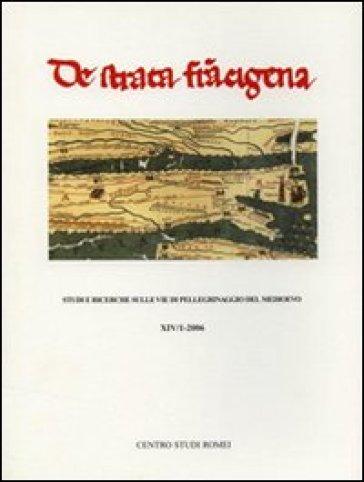 De Strata Francigena. Studi e ricerche sulle vie di pellegrinaggio del Medioevo
