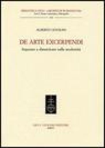 De arte excerpendi. Imparare a dimenticare nella modernità - Alberto Cevolini pdf epub