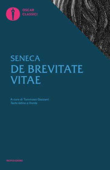 De brevitate vitae. Testo latino fronte - Lucio Anneo Seneca | Jonathanterrington.com